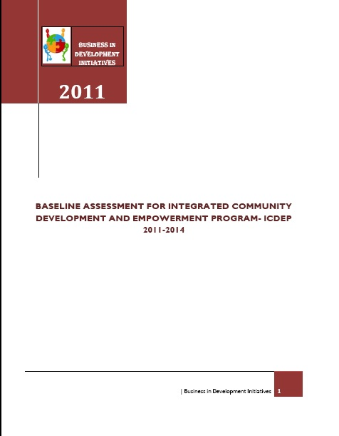 BASELINE ASSESSMENT FOR INTEGRATED COMMUNITY DEVELOPMENT AND EMPOWERMENT PROGRAM- ICDEP  2011-2014