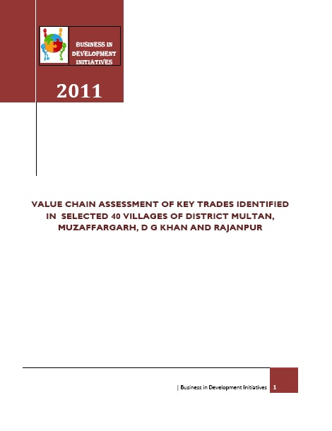 VALUE CHAIN ASSESSMENT OF KEY TRADES IDENTIFIED IN  SELECTED 40 VILLAGES OF DISTRICT MULTAN,  MUZAFFARGARH, D G KHAN AND RAJANPUR