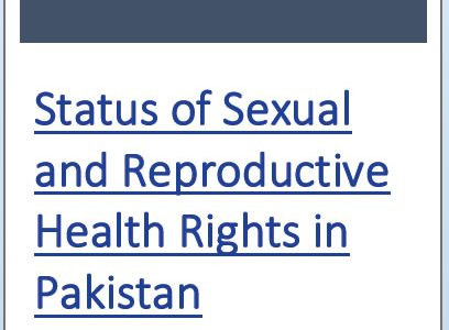 Status of Sexual and Reproductive Health Rights in Pakistan