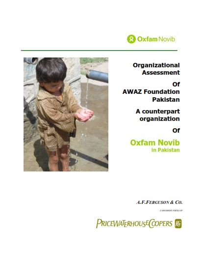 Organizational Assessment Of AWAZ Foundation Pakistan A counterpart organization Of Oxfam Novib in Pakistan