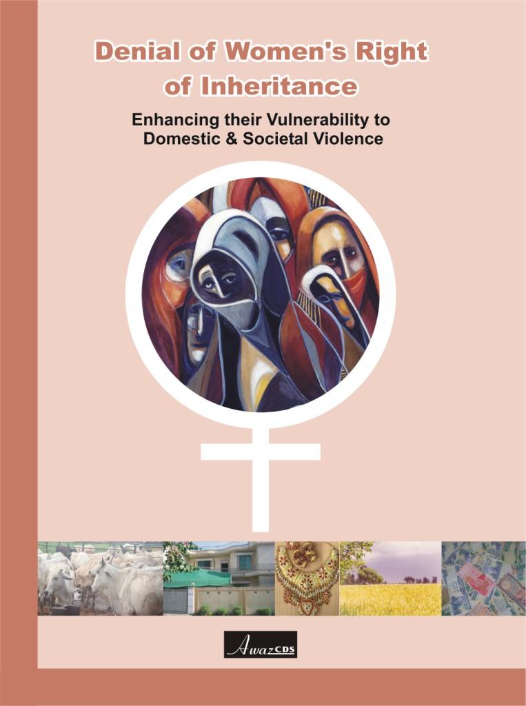 Denial of Women's Right of Inheritance (Enhancing their Vulnerability to Domestic and Social Violence)