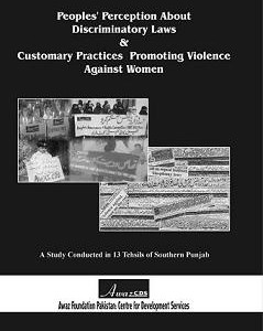 Peoples' Perception About Discriminatory Laws & Customary Practices Promoting Violence Against Women